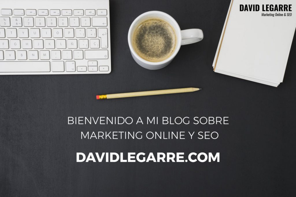 Blog Marketing Online y SEO David Legarre Serena
